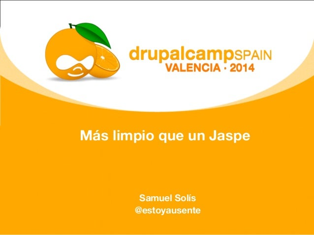 Más limpio que un Jaspe Samuel Solís @estoyausente