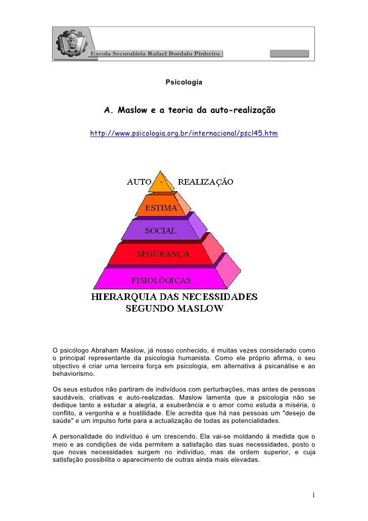 Psicologia                A. Maslow e a teoria da auto-realização            http://www.psicologia.org.br/internacional/ps...