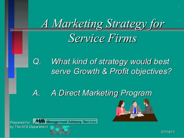 A Marketing Strategy for Service Firms