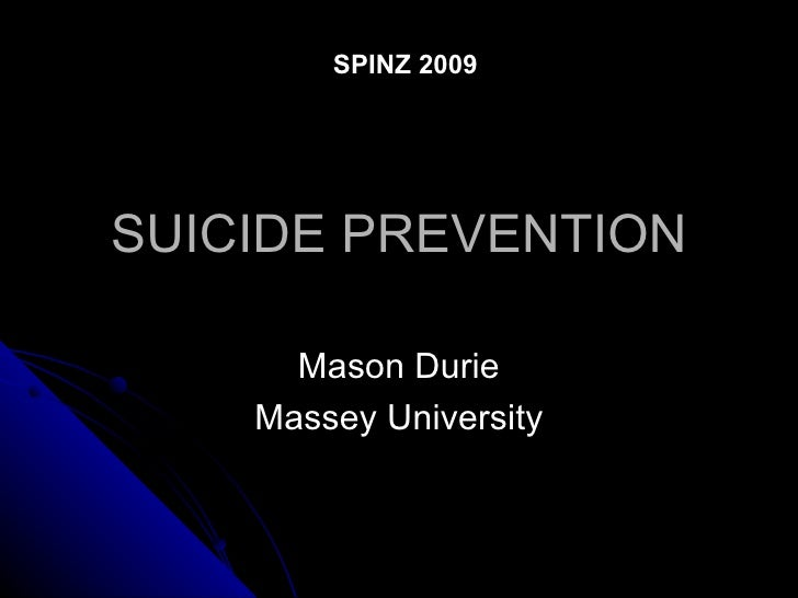 SPINZ 2009SUICIDE PREVENTION      Mason Durie    Massey University