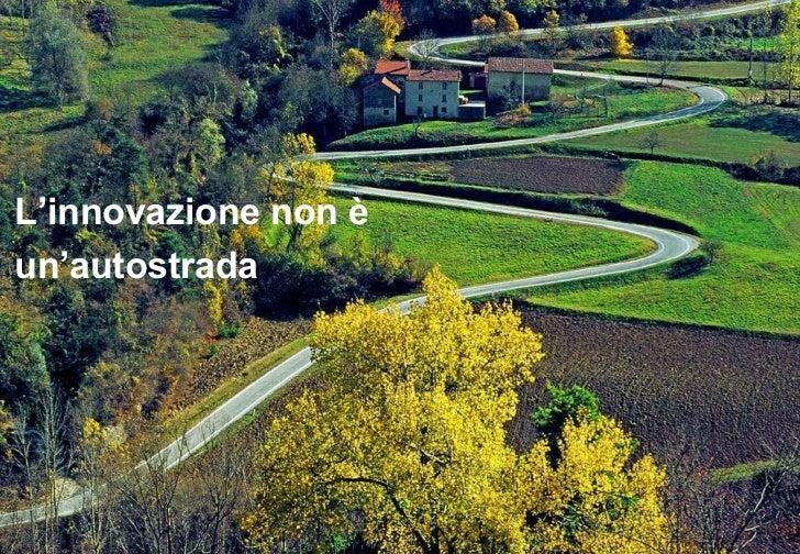 L'Innovazione non è un'autostrada