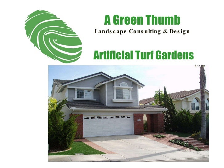Artificial Turf Gardens A Green Thumb Landscape Consulting & Design