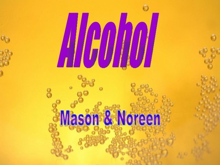 Masons powerpoint alcohol