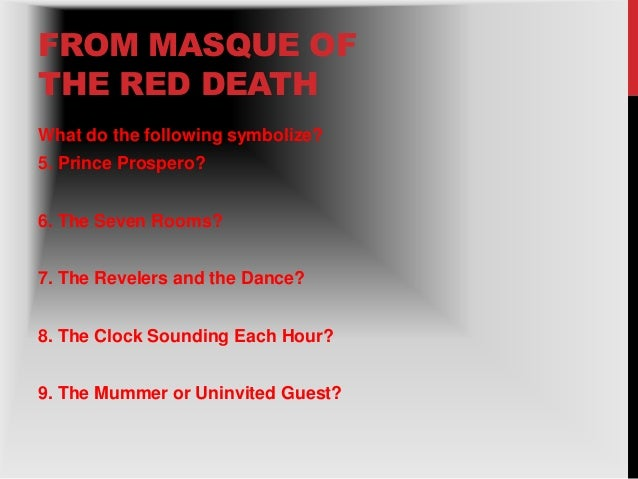 "essay on the masque of the red death symbol Symbols in ""the Masque of the Red Death"" Essay"