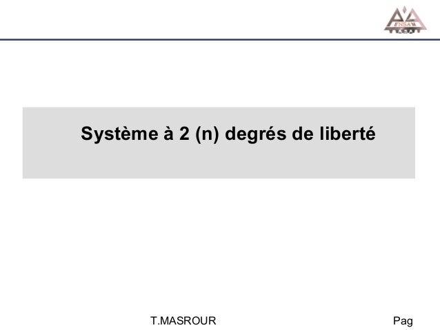 Système à 2 (n) degrés de liberté  T.MASROUR  Pag