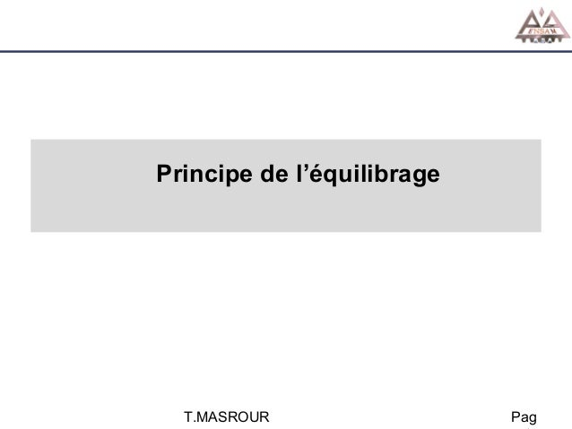 Principe de l'équilibrage  T.MASROUR  Pag