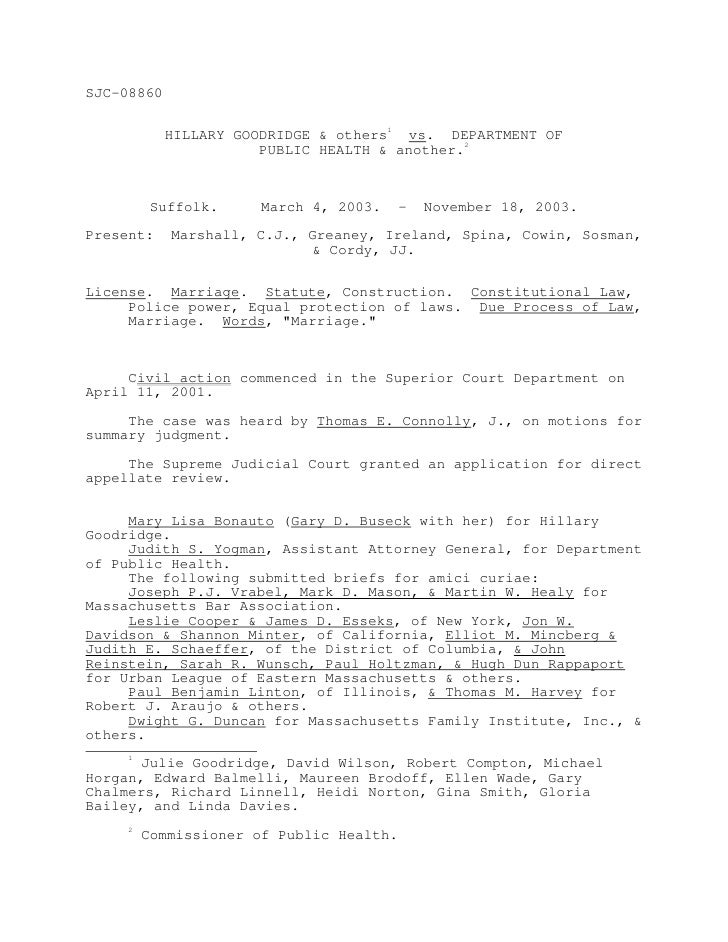SJC-08860               HILLARY GOODRIDGE & others1 vs. DEPARTMENT OF                        PUBLIC HEALTH & another.2    ...