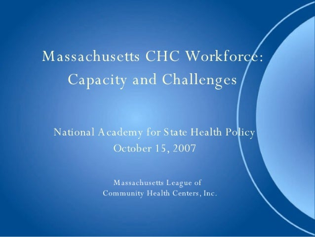 Massachusetts CHC Workforce: Capacity and Challenges