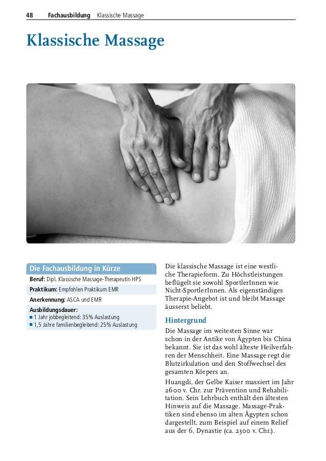 Klassische Massage Die klassische Massage ist eine westli- che Therapieform. Zu Höchstleistungen beflügelt sie sowohl Spor...