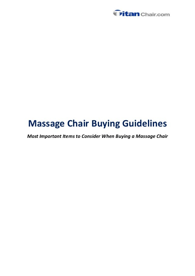 Massage Chair Buying Guidelines Most Important Items to Consider When Buying a Massage Chair