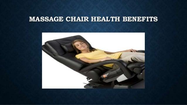 MASSAGE CHAIR HEALTH BENEFITS