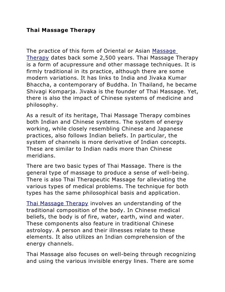 Thai Massage Therapy   The practice of this form of Oriental or Asian Massage Therapy dates back some 2,500 years. Thai Ma...