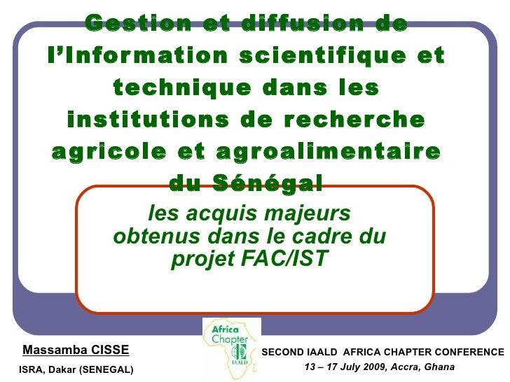Gestion et dif fusion de      l'Infor mation scientifique et            technique dans les        institutions de recher c...