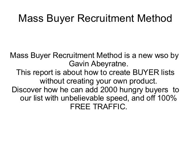 Mass Buyer Recruitment Method Review