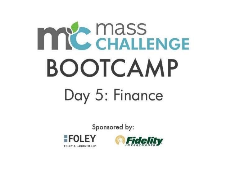 MassChallenge 2011 Bootcamp Day 5: Finance