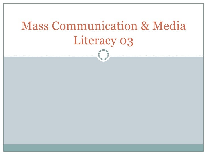 Mass communication & media literacy 03