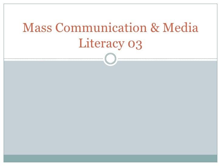 Mass communication & media literacy 03