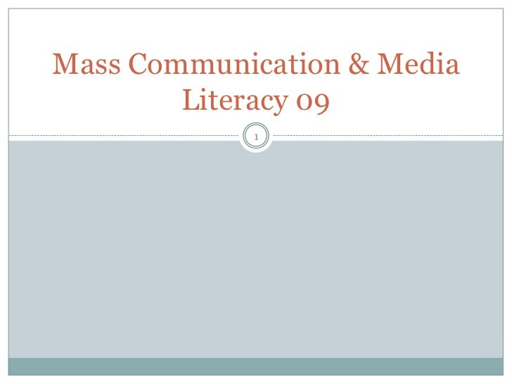 Mass Communication & Media        Literacy 09            1