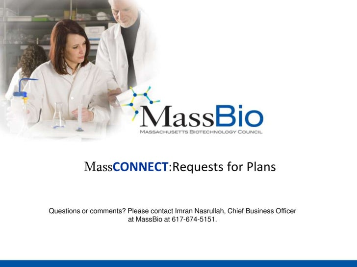 MassCONNECT:Requests for Plans<br />Questions or comments? Please contact Imran Nasrullah, Chief Business Officer at MassB...