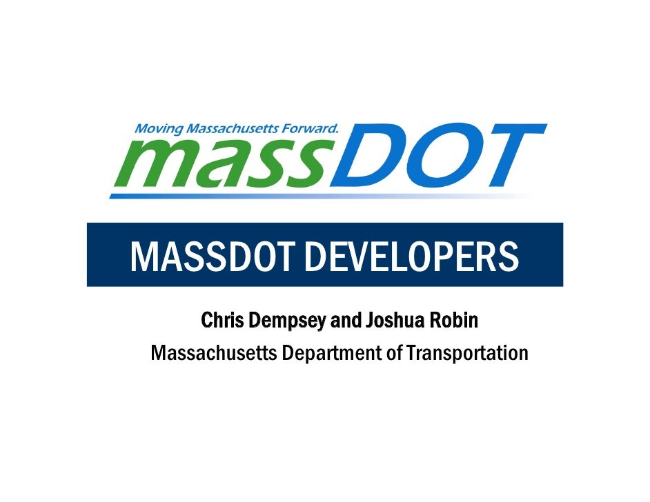 MassDOT Developers Presentation to the ABC TMA