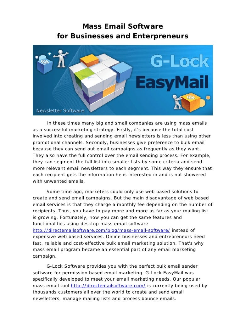Mass Email Software          for Businesses and Enterpreneurs      In these times many big and small companies are using m...