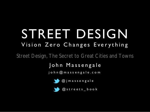 John Massengale, Street Design