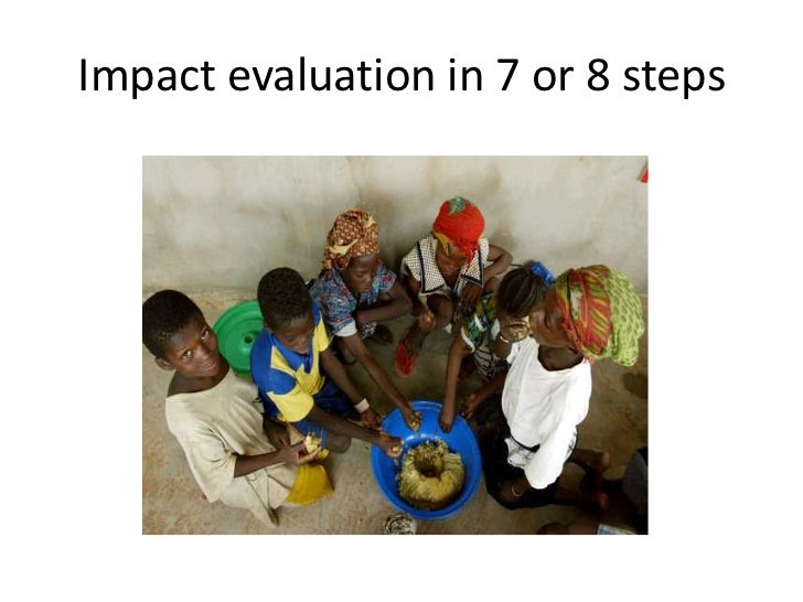 Impact evaluation in 7 or 8 steps