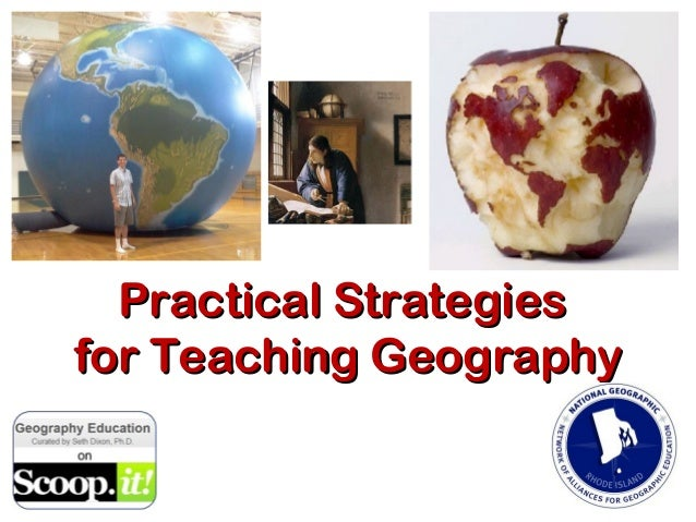Practical Strategiesfor Teaching Geography