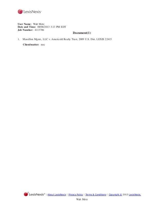User Name: Walt Metz Date and Time: 08/06/2013 3:13 PM EDT Job Number: 4113706 Document(1) 1. Massillon Mgmt., LLC v. Amer...