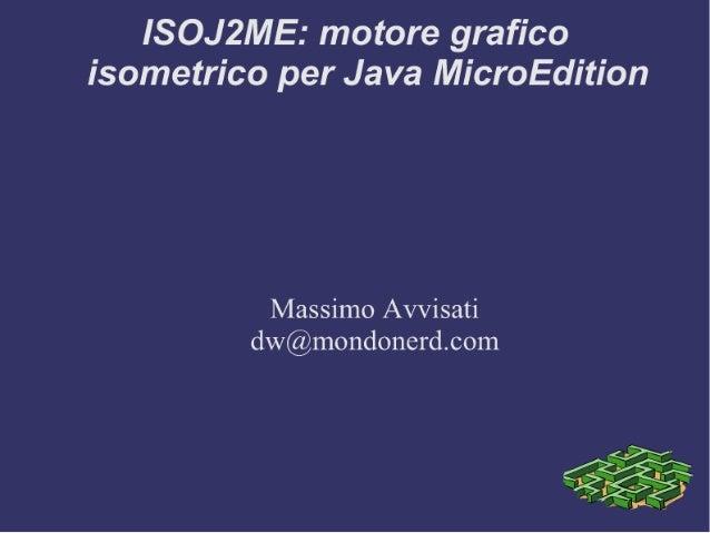 Massimo Avvisati IsoJ2ME JMDF Third Meeting