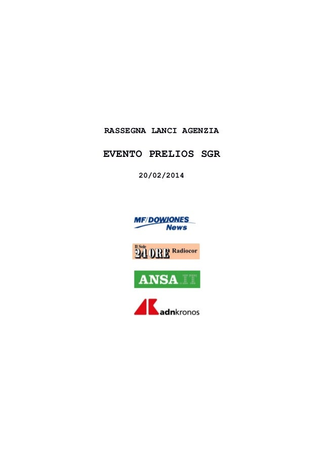 RASSEGNA LANCI AGENZIA  EVENTO PRELIOS SGR 20/02/2014