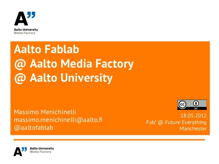 Aalto Fablab @ Future Everything / Fab* 2012