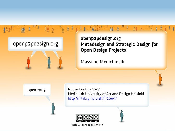 openp2pdesign.org                     Metadesign and Strategic Design for                     Open Design Projects        ...
