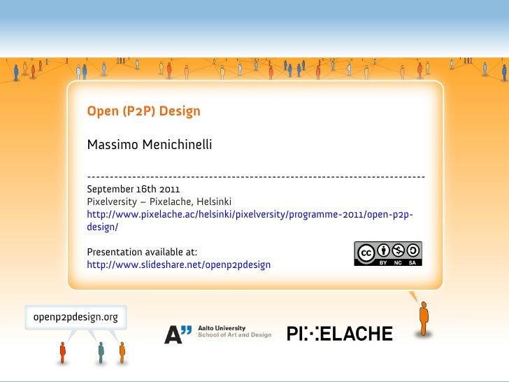 Open (P2P) Design @Pixelversity, Helsinki (16/09/2011)