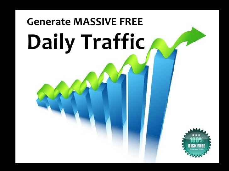 Massive free-daily-traffic-powerpoint-presentation