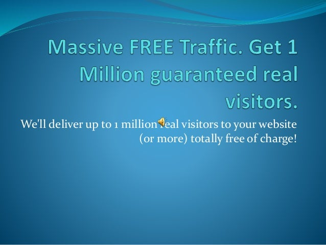 Massive Free Traffic