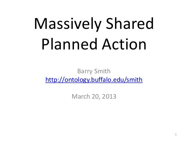 Massively Shared Planned Action