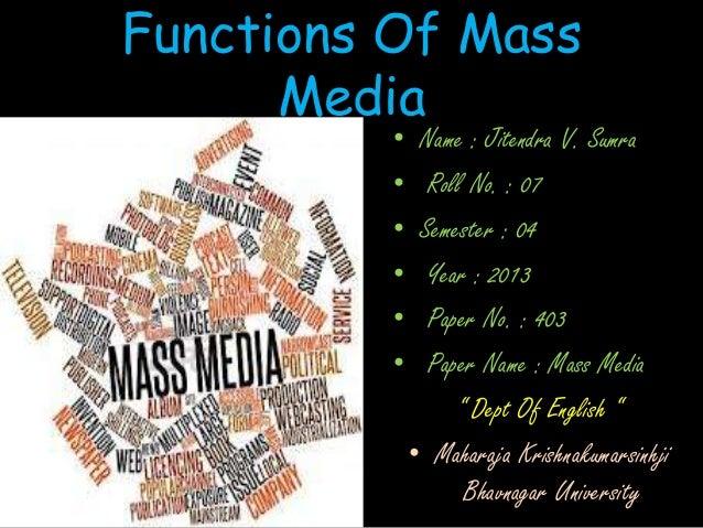 Mass Media - Functions of Mass Media