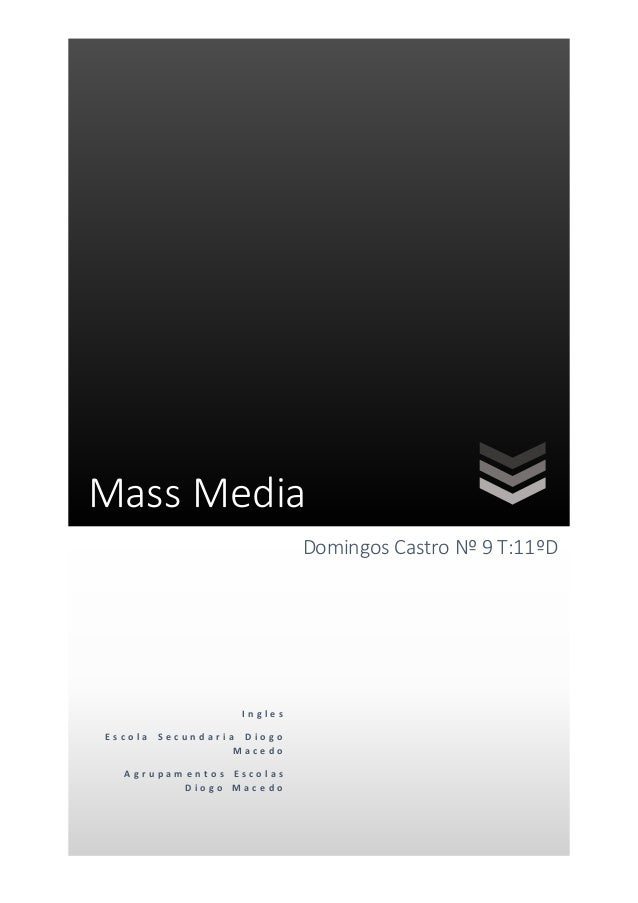How does technology helps the mass media?
