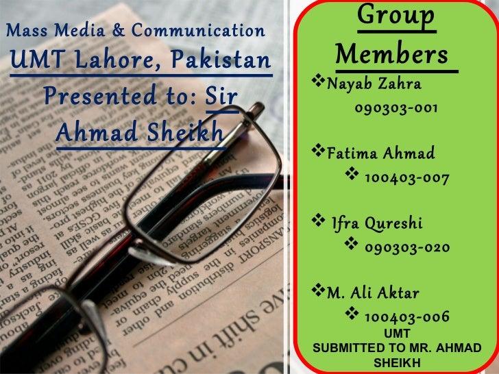 Mass Media & Communication                                 GroupUMT Lahore, Pakistan            Members                   ...