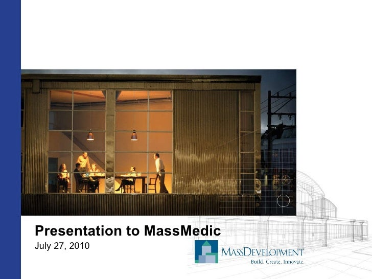 Presentation to MassMedic July 27, 2010
