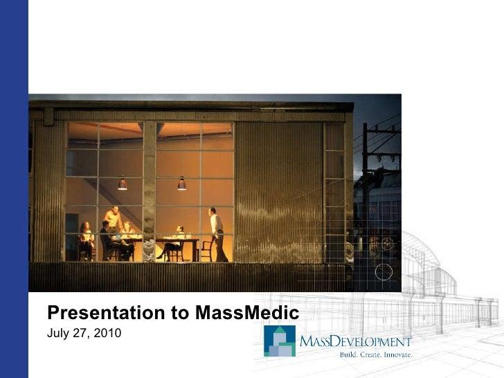 Presentation to MassMEDIC 7/27/2010