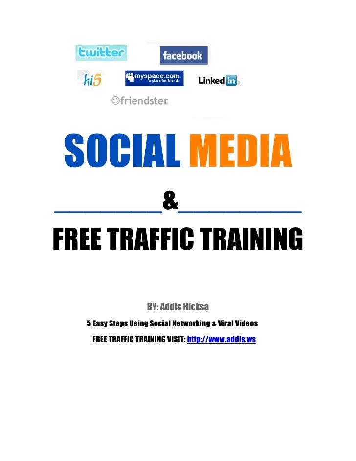 Social Media Presentation & Free Traffic Training