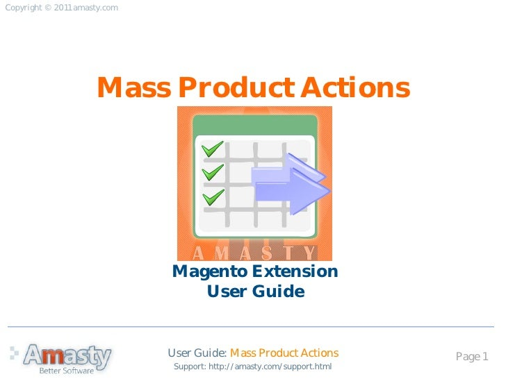 Copyright © 2011 amasty.com                     Mass Product Actions                              Magento Extension       ...