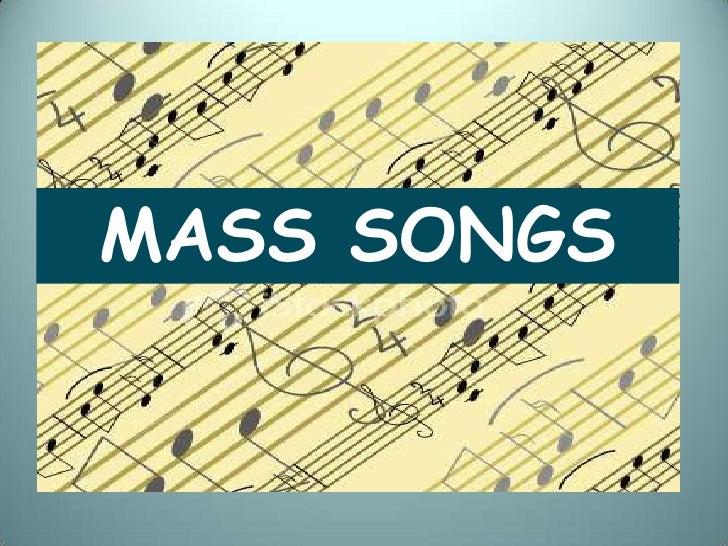 MASS SONGS<br />