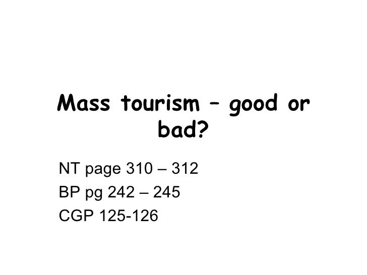 Mass tourism – good or bad