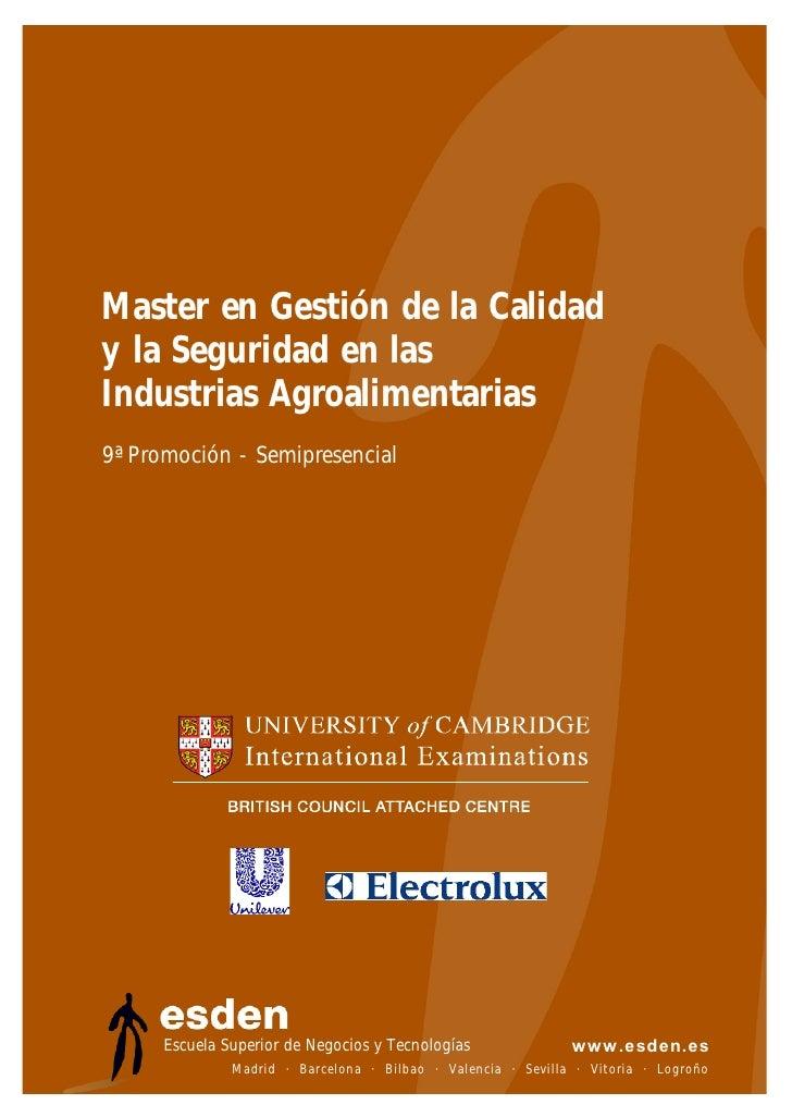 Master en Gestión de la Calidad y la Seguridad en las Industrias Agroalimentarias 9ª Promoción - Semipresencial           ...