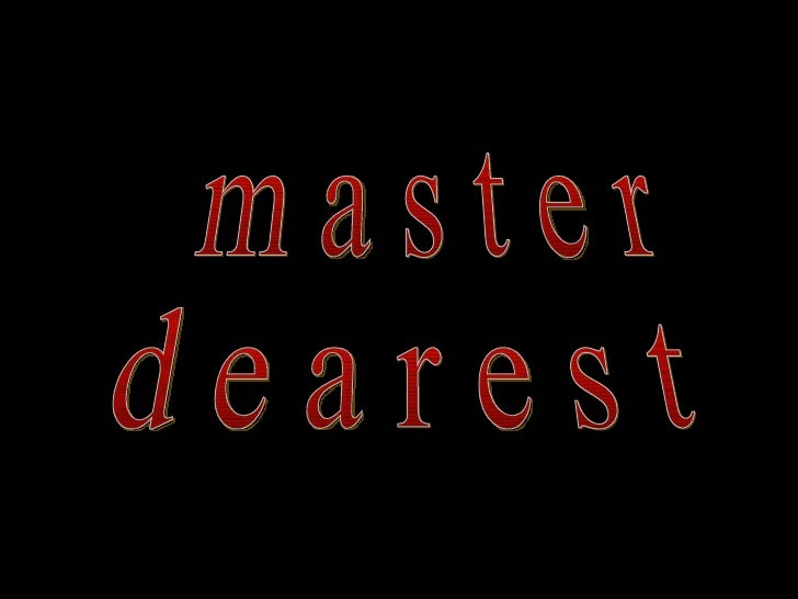 Master Dearest