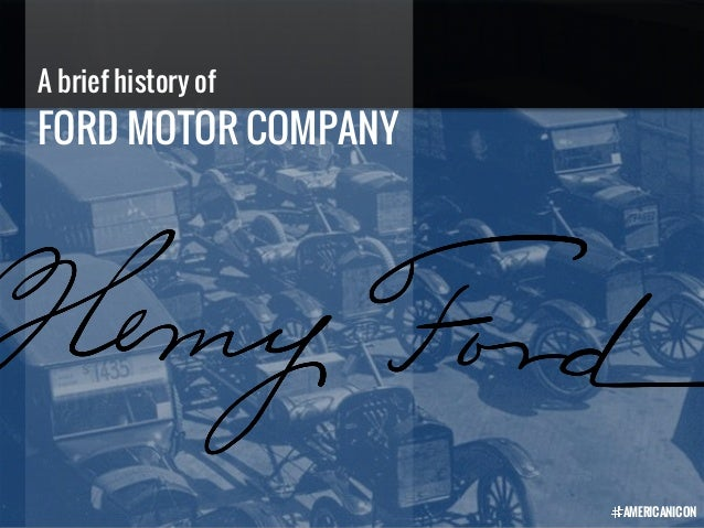 a brief history of ford