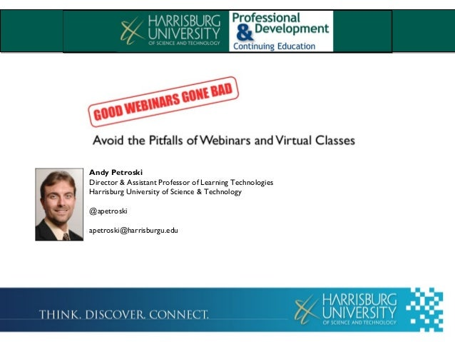 Andy Petroski Director & Assistant Professor of Learning Technologies Harrisburg University of Science & Technology @apetr...